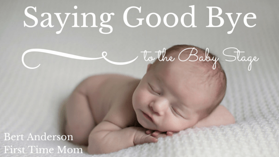 Saying good bye to the baby stage