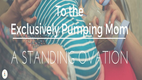 To the Exclusively Pumping Mama: A Standing Ovation