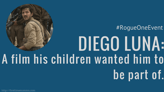 ROGUE ONE's Diego Luna's children wanted him to be part of the film.