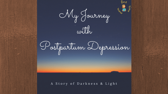 My Journey with Postpartum Depression