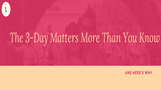 The 3-Day Matters More Than You Know and Here's Why