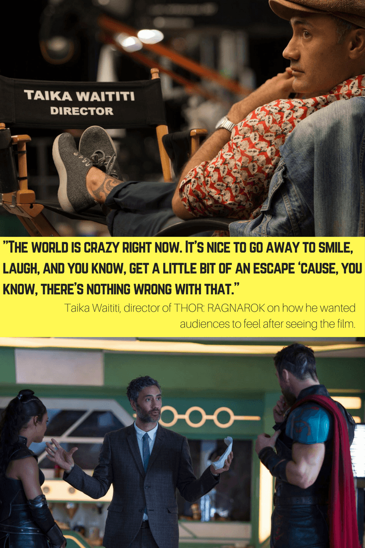 """""""The world is crazy right now. It's nice to go away to smile, laugh, and you know, get a little bit of an escape 'cause, you know, there's nothing wrong with that."""" Taika Waititi on how he wanted audiences to feel after seeing THOR: RAGNAROK"""
