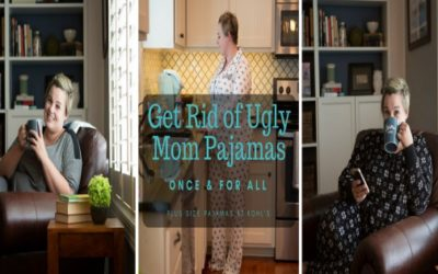Get Rid of Ugly Mom Pajamas Once and for All