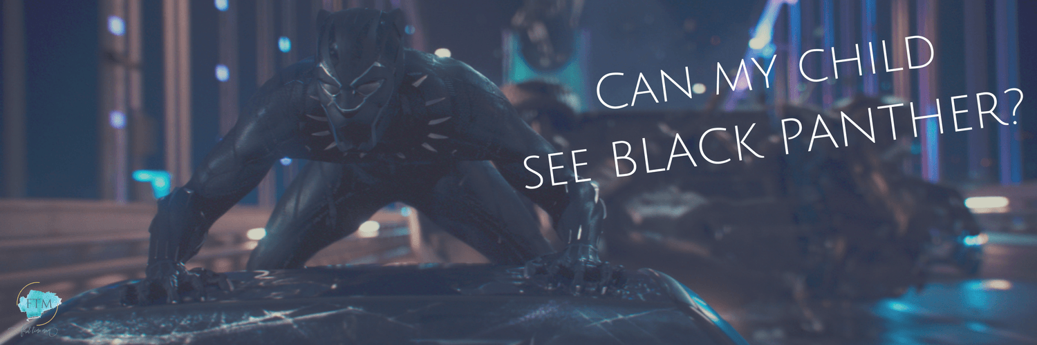 Can my child see BLACK PANTHER_
