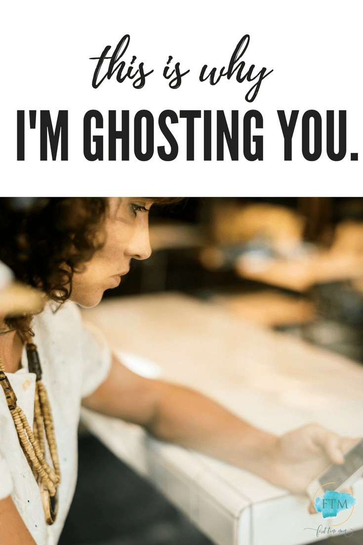 This is why I'm ghosting you and why I need a little more grace these days.