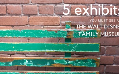 5 Exhibits You Must See at the Walt Disney Family Museum