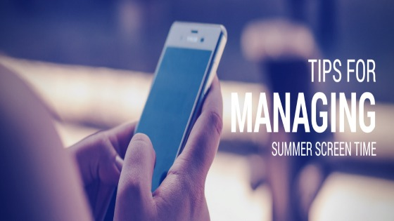 Tips for Managing Summer Screen Time:  We're doing Screen Vacation this summer