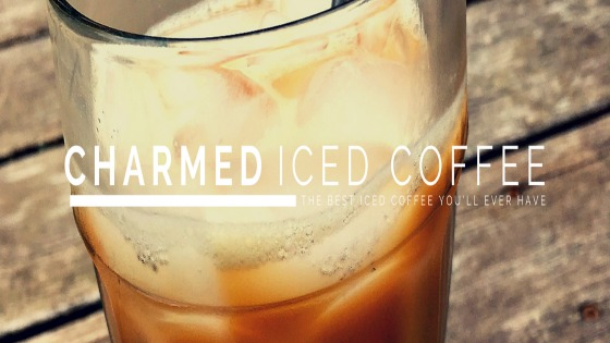 Charmed Iced Coffee – The Best Iced Coffee You'll Ever Have
