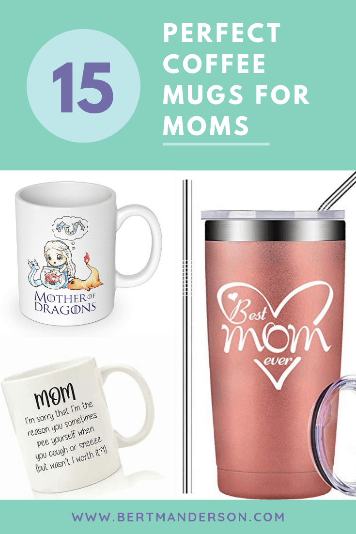 15 Perfect coffee mugs for moms. The best part of waking up is drinking coffee in these cups. #coffeemugs #moms #mothersday #gifts