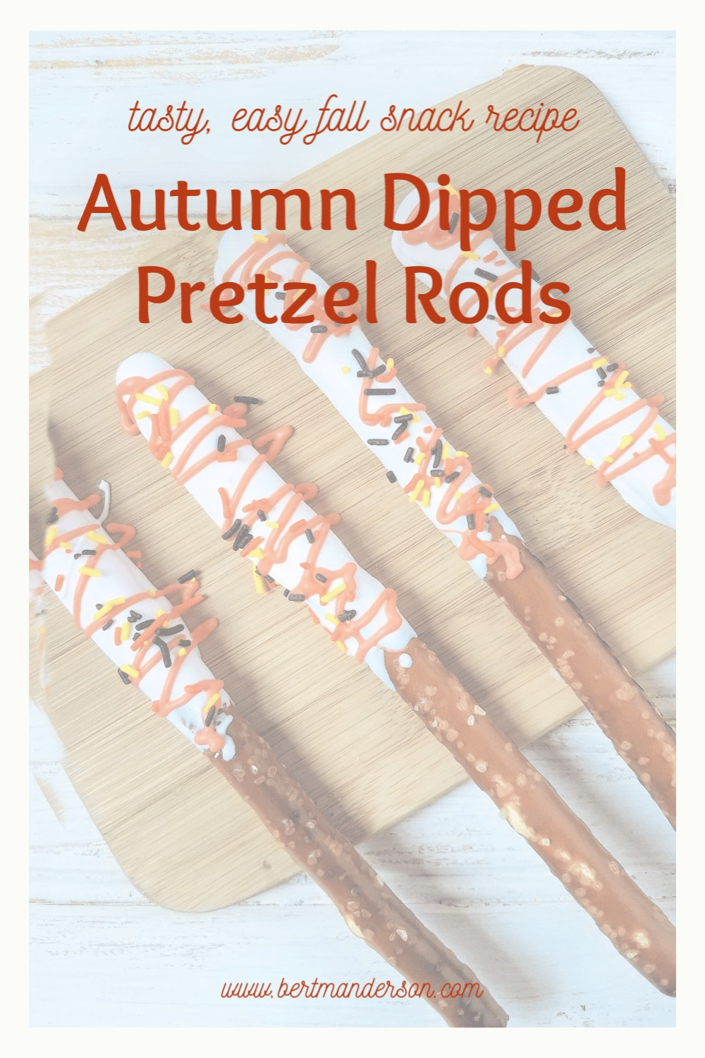 Autumn dipped pretzel rods fall snack - The easiest snack to amp up your fall gathering! #fallsnacks #recipes #kidfriendly #halloweensnacks