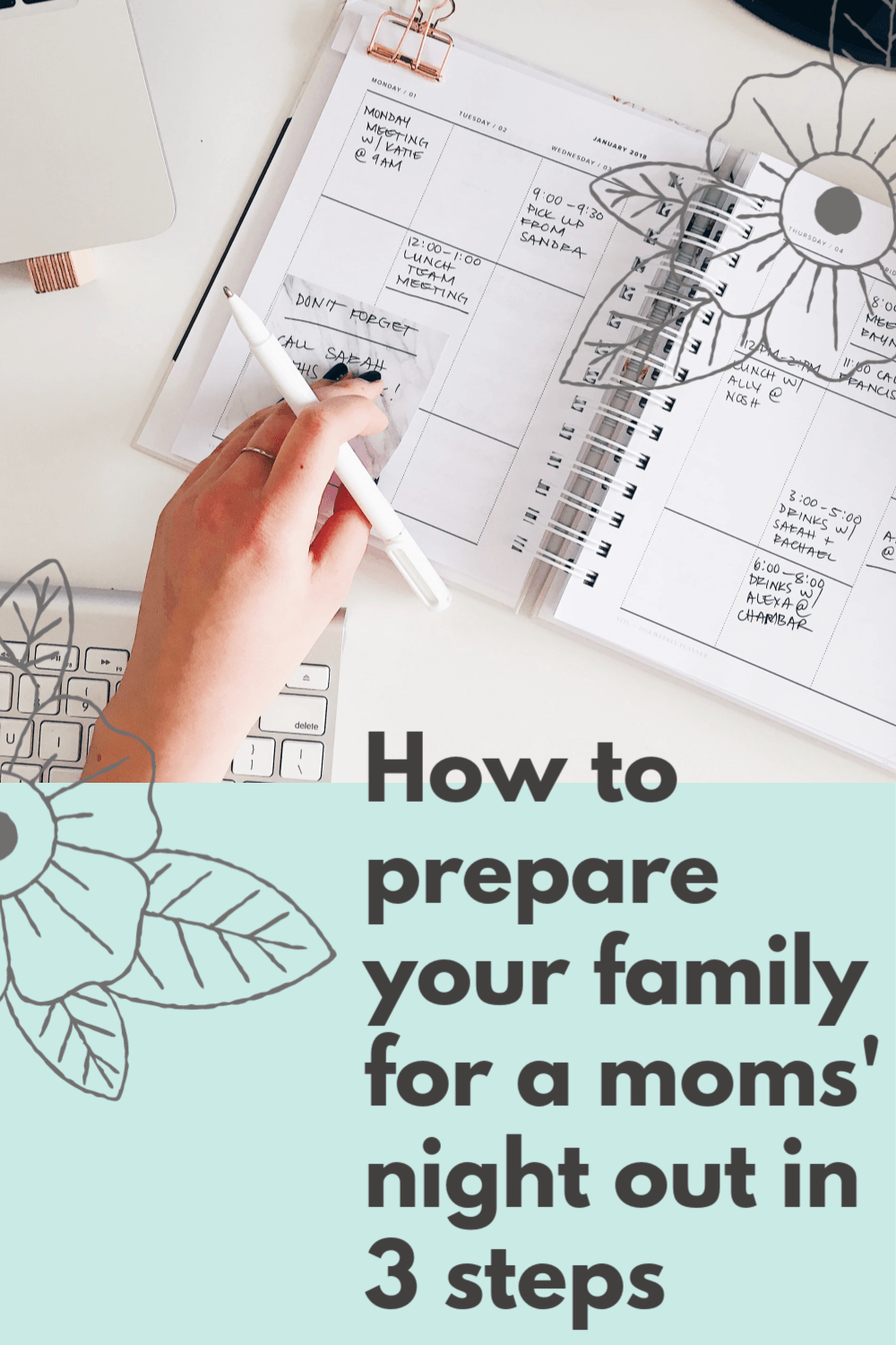 You want to go out with the gals but how do you get your family ready for a night without you? Here are three easy steps to prepare your family for a moms night out. #momsnightout #mom #family #parenting