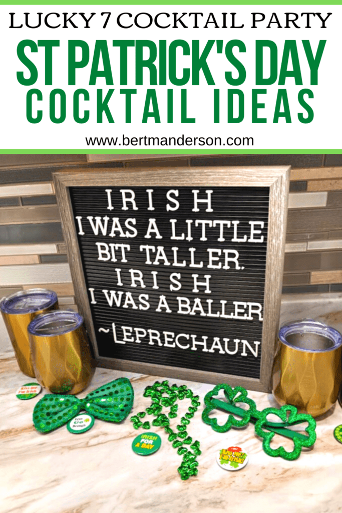 Lucky 7 Cocktail Party for St. Patrick's Day. Decoration ideas and barware from Zak! #letterboard #stpatricksday #drinks #cocktails